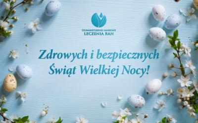 Zdrowych, bezpiecznych Świąt Wielkiej Nocy!