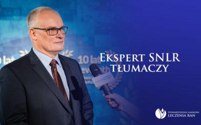 Ekspert SNLR tłumaczy: wywiad z Prezesem SNLR, dr. hab. Markiem Kucharzewskim