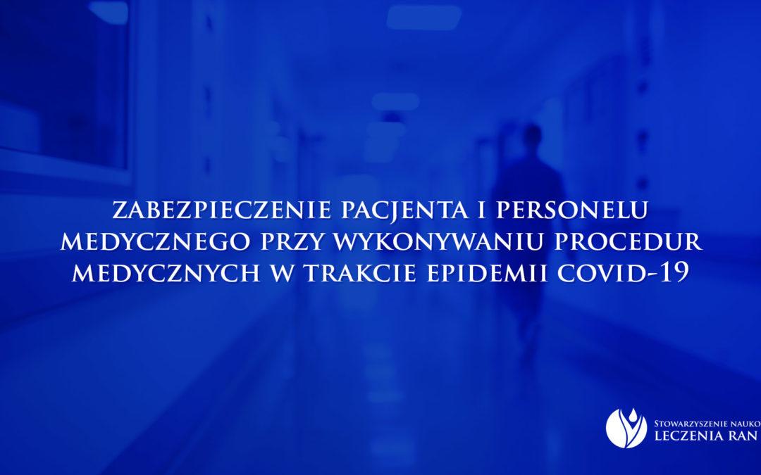 Zalecenia: zabezpieczenie pacjenta i personelu medycznego przy wykonywaniu procedur medycznych w trakcie epidemii COVID-19