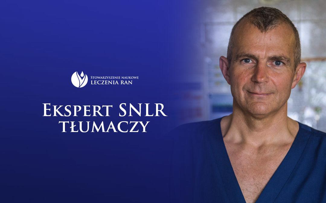 Wiceprezes Zarządu SNLR o obrzęku w leczeniu ran dla portalu ForumLeczeniaRan.pl