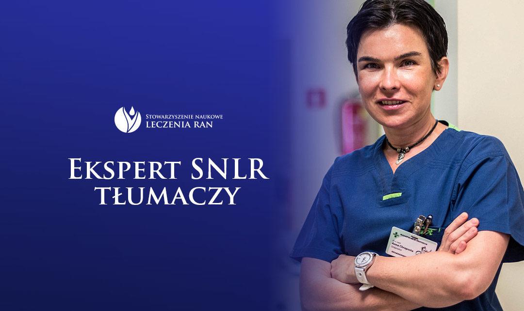 Ekspert SNLR tłumaczy: wywiad z dr hab. Anną Chrapustą